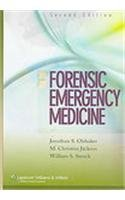 Forensic Emergency Medicine  2nd 2007 (Revised) 9780781792745 Front Cover
