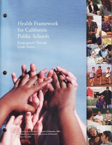 Health Framework for California Public Schools, Kindergarten Through Grade Twelve   2003 edition cover