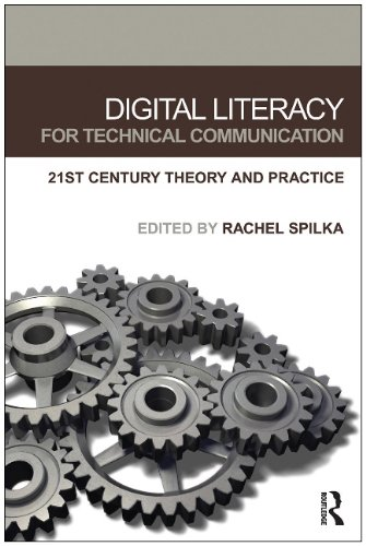 Digital Literacy for Technical Communication 21st Century Theory and Practice  2010 edition cover