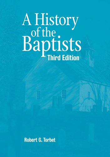 History of the Baptists  3rd (Revised) edition cover
