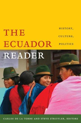 Ecuador Reader History, Culture, Politics  2008 edition cover