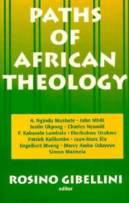 Paths of African Theology - Percoris di Teologia Africana Reprint  edition cover