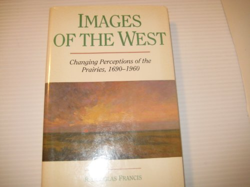 Images of the West  1989 9780888332745 Front Cover