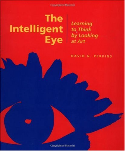 Intelligent Eye Learning to Think by Looking at Art N/A edition cover