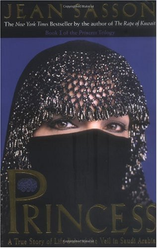 Princess A True Story of Life Behind the Veil in Saudi Arabia  2001 edition cover