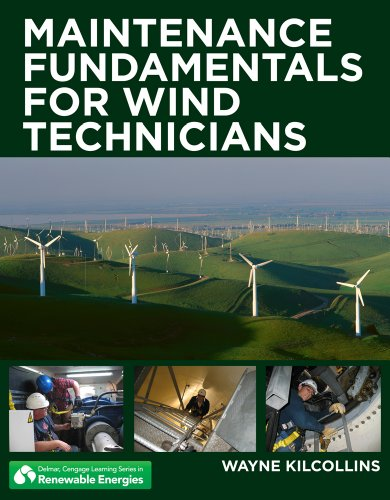 Maintenance Fundamentals for Wind Technicians   2013 edition cover
