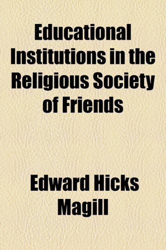 Educational Institutions in the Religious Society of Friends  2010 edition cover