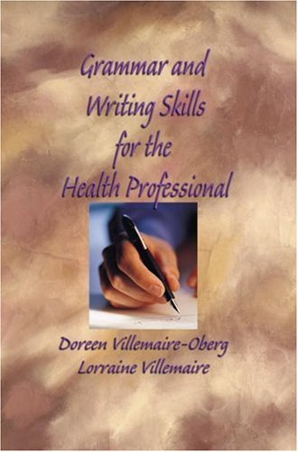 Grammar and Writing Skills for the Health Professional  2nd 2006 (Revised) 9781401873745 Front Cover