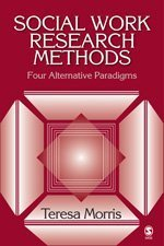 Social Work Research Methods Four Alternative Paradigms  2006 edition cover