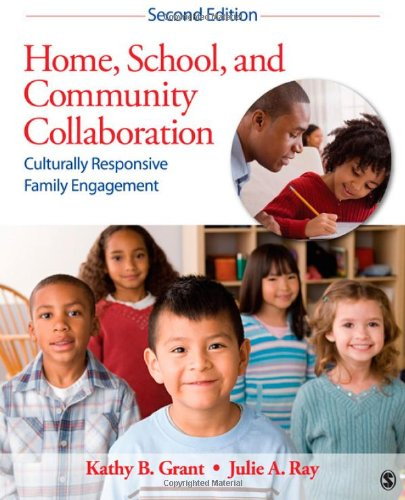 Home, School, and Community Collaboration Culturally Responsive Family Engagement 2nd 2013 edition cover