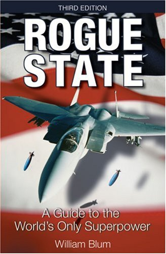 Rogue State A Guide to the World's Only Superpower 3rd 2005 edition cover
