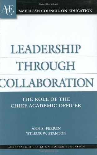 Leadership Through Collaboration The Role of the Chief Academic Officer  2004 edition cover