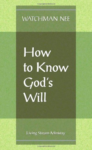 How to Know God's Will  N/A edition cover