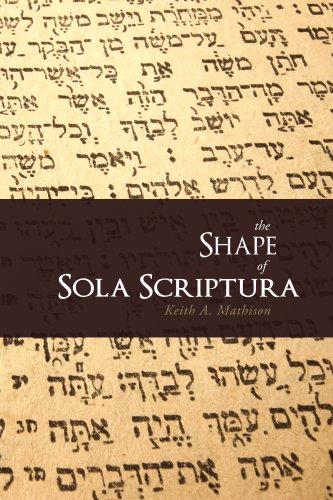 Shape of Sola Scriptura   2001 edition cover