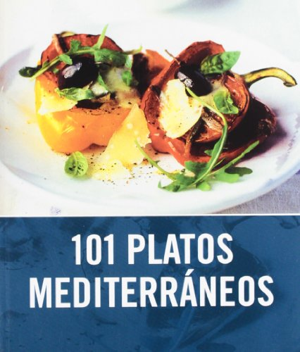 101 platos mediterraneos/ 101 Mediterranean Dishes:  2009 edition cover
