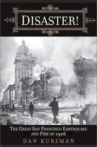 Disaster! The Great San Francisco Earthquake and Fire of 1906  2001 9780061051746 Front Cover