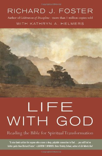 Life with God Reading the Bible for Spiritual Transformation N/A edition cover
