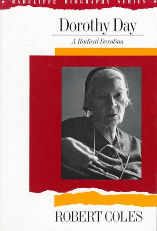 Dorothy Day A Radical Devotion N/A edition cover