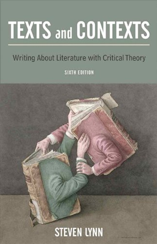 Texts and Contexts Writing about Literature with Critical Theory 6th 2011 edition cover