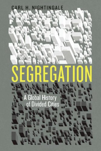 Segregation A Global History of Divided Cities  2012 edition cover