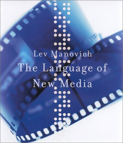 Language of New Media   2002 9780262133746 Front Cover