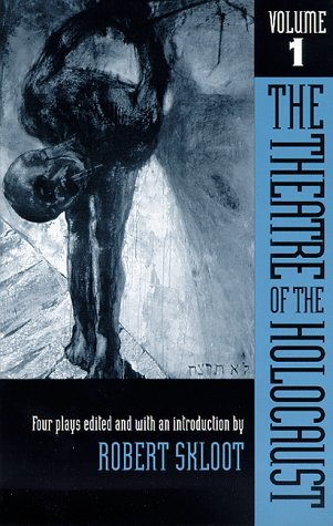Theatre of the Holocaust Four Plays  1982 edition cover