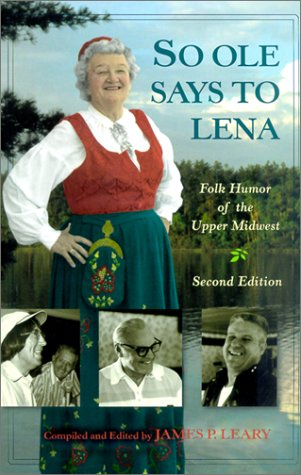 So Ole Says to Lena Folk Humor of the Upper Midwest 2nd 2001 edition cover
