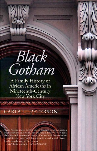 Black Gotham A Family History of African Americans in Nineteenth-Century New York City  2012 edition cover