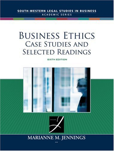 Business Ethics Case Studies and Selected Readings 6th 2009 9780324657746 Front Cover