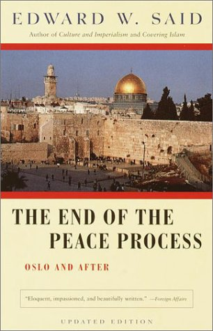 End of the Peace Process Oslo and After  2001 edition cover