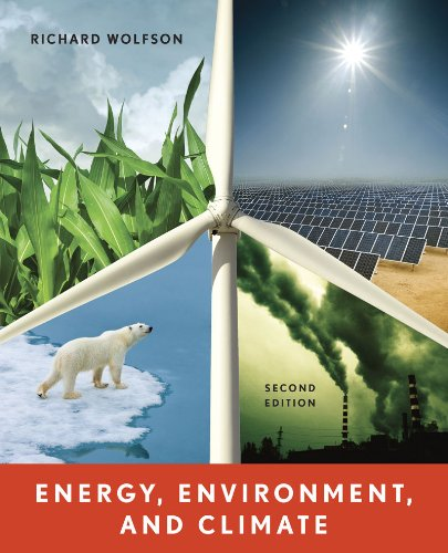 Energy, Environment, and Climate  2nd 2012 9780393912746 Front Cover