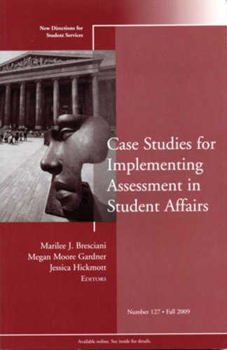 Case Studies for Implementing Assessment in Student Affairs   2009 edition cover