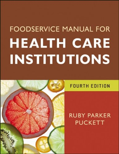 Foodservice Manual for Health Care Institutions  4th 2012 edition cover