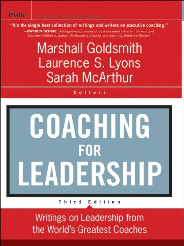 Coaching for Leadership Writings on Leadership from the World's Greatest Coaches 3rd 2012 9780470947746 Front Cover