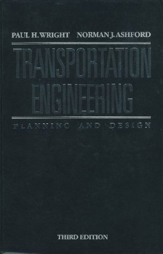 Transportation Engineering, Planning and Design  3rd 1989 edition cover