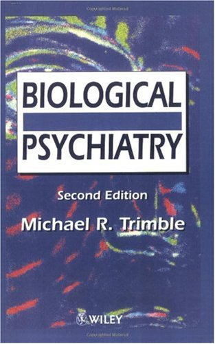 Biological Psychiatry  2nd 1996 (Revised) 9780471953746 Front Cover