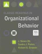 Classic Readings in Organizational Behavior  4th 2008 (Revised) edition cover