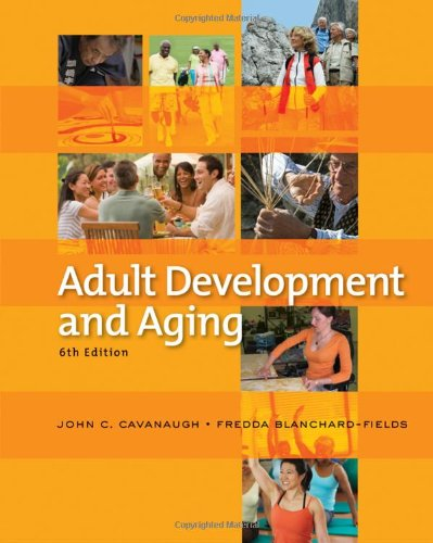 Adult Development and Aging  6th 2011 edition cover
