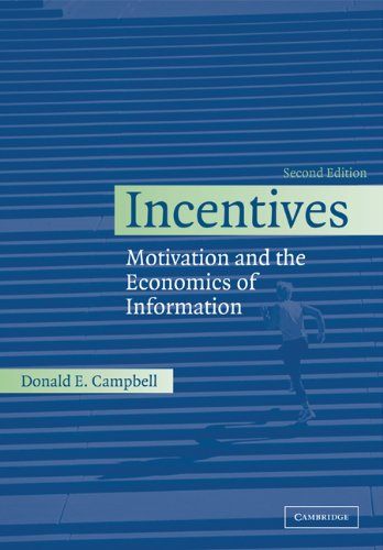Incentives Motivation and the Economics of Information 2nd 2006 (Revised) edition cover