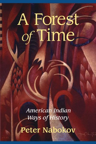 Forest of Time American Indian Ways of History  2002 edition cover