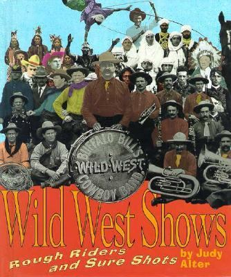 Wild West Shows : Rough Riders and Sure Shots N/A 9780531202746 Front Cover