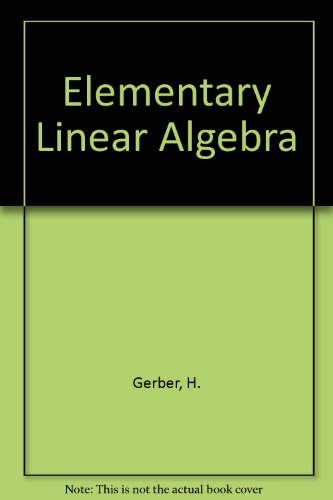 Elementary Linear Algebra  1990 9780534115746 Front Cover