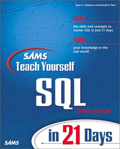 Sams Teach Yourself SQL in 21 Days  3rd 1999 9780672316746 Front Cover