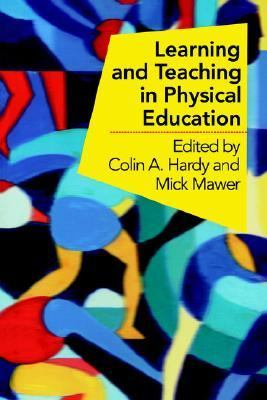 Learning and Teaching in Physical Education   2004 9780750708746 Front Cover