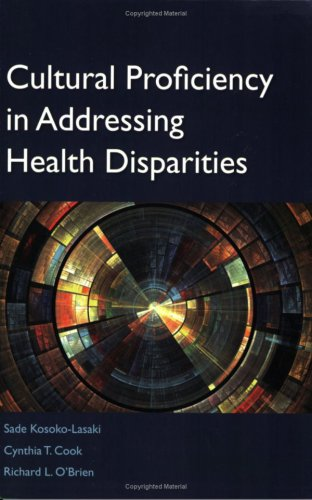 Cultural Proficiency in Addressing Health Disparities   2009 edition cover