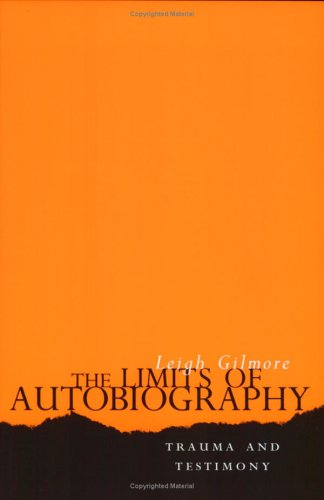 Limits of Autobiography Trauma and Testimony  2001 edition cover