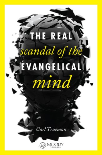 Real Scandal of the Evangelical Mind  N/A edition cover