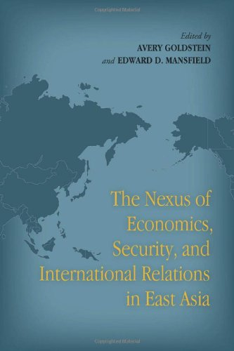 Nexus of Economics, Security, and International Relations in East Asia   2012 edition cover
