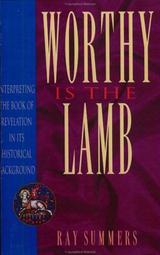 Worthy Is the Lamb  N/A 9780805420746 Front Cover