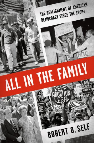 All in the Family The Realignment of American Democracy since The 1960s  2013 edition cover